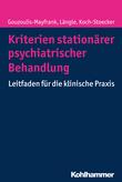 Kriterien stationärer psychiatrischer Behandlung