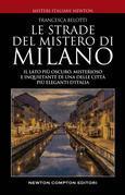 Le strade del mistero di Milano