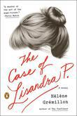 The Case of Lisandra P.: A Novel