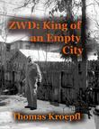 ZWD King of an Empty City
