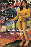 Nackt und exotisch – die verführerischen Frauen des Monsieur Gauguin 1