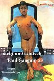 Nackt und exotisch – die verführerischen Frauen des Monsieur Gauguin 2
