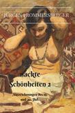 Nackte Schönheiten 2: Aktmalerei des 19. Und 20. Jahrhunderts