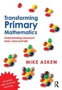 Transforming Primary Mathematics: Understanding classroom tasks, tools and talk