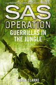 Guerrillas in the Jungle (SAS Operation)