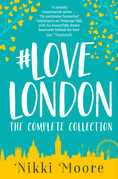 The Complete #LoveLondon Collection (Love London Series)