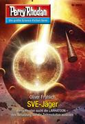 Perry Rhodan 2833: SVE-Jäger (Heftroman)