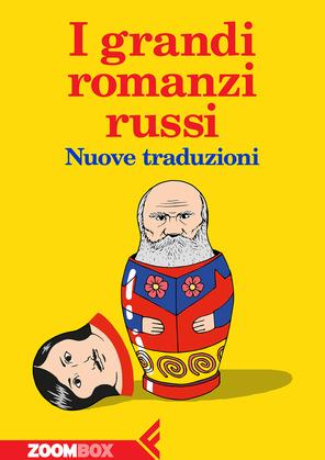 I grandi romanzi russi