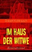 Im Haus der Witwe (Kriminalroman) - Vollständige Ausgabe