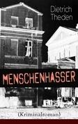 Menschenhasser (Kriminalroman) - Vollständige Ausgabe
