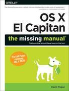 OS X El Capitan: The Missing Manual