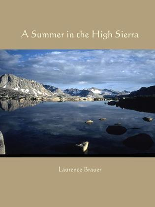 A Summer in the High Sierra
