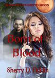 Palmetto Moon: Born of Blood, Book One