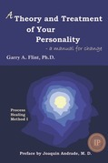 A Theory and Treatment of Your Personality