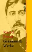 Marcel Proust: Gesammelte Werke