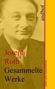 Joseph Roth: Gesammelte Werke