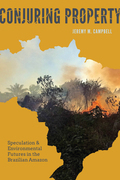Conjuring Property: Speculation and Environmental Futures in the Brazilian Amazon