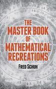 The Master Book of Mathematical Recreations