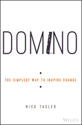Domino: The Simplest Way to Inspire Change