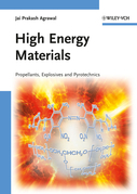 High Energy Materials: Propellants, Explosives and Pyrotechnics