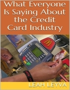 What Everyone Is Saying About the Credit Card Industry