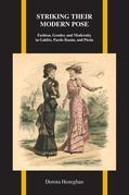Striking Their Modern Pose: Fashion, Gender, and Modernity in Galdós, Pardo Bazán, and Picón
