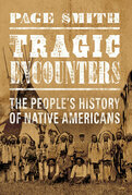 Tragic Encounters: A People's History of Native Americans