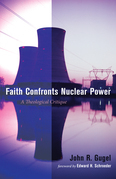 Faith Confronts Nuclear Power: A Theological Critique