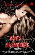 Amos y Mazmorras VII