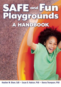 SAFE and Fun Playgrounds: A Handbook