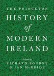 The Princeton History of Modern Ireland