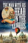The Man With His Head in the Clouds: James Sadler, The First Englishman to Fly