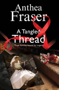 A Tangled Thread: A family mystery set in England and Scotland