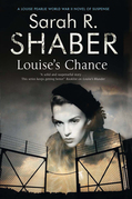 Louise's Chance: A 1940s spy thriller set in wartime Washington