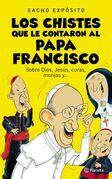 Los chistes que le contaron al Papa Francisco