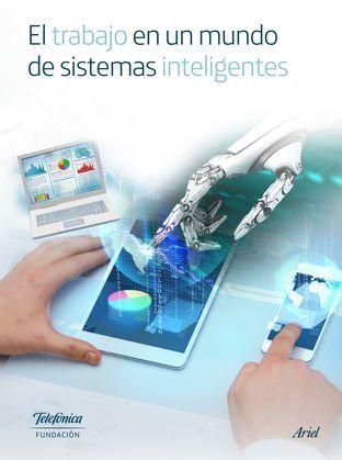 El trabajo en un mundo de sistemas inteligentes