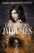 La Galerie des jalousies, T. 1