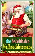 Die beliebtesten Weihnachtsromane (Illustrierte Ausgabe)
