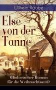 Else von der Tanne (Historischer Roman für die Weihnachtszeit) - Vollständige Ausgabe
