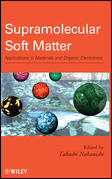 Supramolecular Soft Matter: Applications in Materials and Organic Electronics