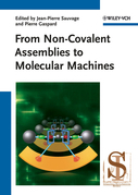 From Non-Covalent Assemblies to Molecular Machines