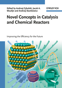 Novel Concepts in Catalysis and Chemical Reactors: Improving the Efficiency for the Future