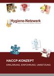 HACCP - Konzept: Erklärung, Einführung, Umsetzung