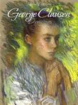 George Clausen: Drawings