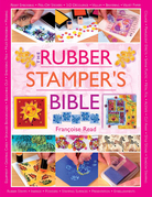 The Rubber Stamper's Bible