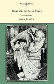 More Celtic Fairy Tales - Illustrated by John D. Batten