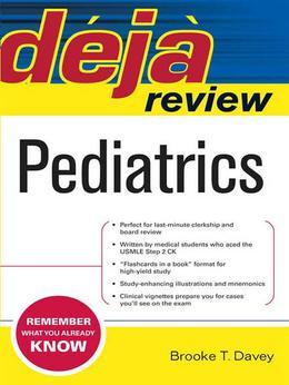 Deja Review: Pediatrics: Pediatrics