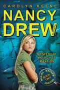 Mystery at Malachite Mansion: Book Two in the Malibu Mayhem Trilogy