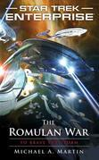 Star Trek: Enterprise: The Romulan War: To Brave the Storm