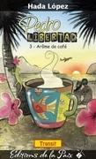 Pedro Libertad tome 3, Arôme de café